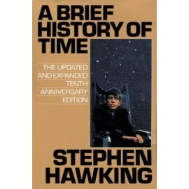 A Brief History of Time : The Updated and Expanded Tenth Anniversary Edition