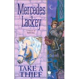 Take a Thief: A Novel of Valdemar