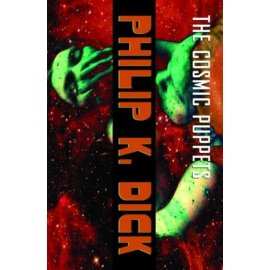 The Cosmic Puppets : A Novel