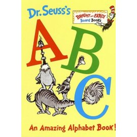 Dr. Seuss's ABC: An Amazing Alphabet Book! (Bright and Early Board Book)