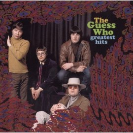 The Guess Who - The Guess Who - Greatest Hits