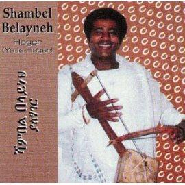 Shambel Belayneh/Admas Band - Hager
