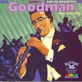 Benny Goodman - Sing, Sing, Sing [Bluebird]