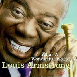 Louis Armstrong - What a Wonderful World [GRP]