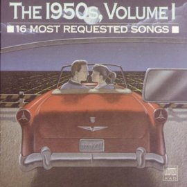16 Most Requested Songs of the 1950's, Vol. 1