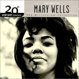 Mary Wells - 20th Century Masters: The Millennium Collection