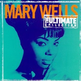 Mary Wells - Ultimate Collection
