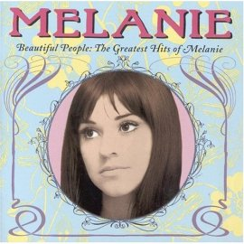 Melanie - Beautiful People: The Greatest Hits Of Melanie