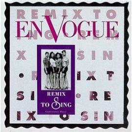 En Vogue - Remix to Sing