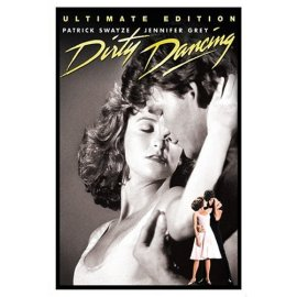 Dirty Dancing (Ultimate Edition)