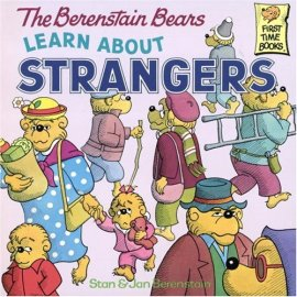 The Berenstain Bears Learn About Strangers (First Time Book)