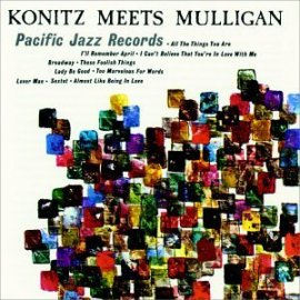 Lee Konitz with Gerry Mulligan - Konitz Meets Mulligan