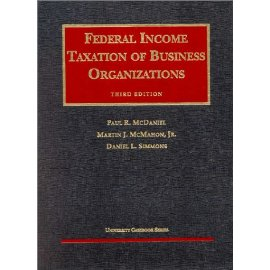 Federal Income Taxation of Business Organizations (University Casebook Series)