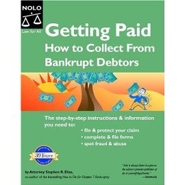 Getting Paid: How to Collect from Bankrupt Debtors (Getting Paid: How to Collect from Bankrupt Debtors)