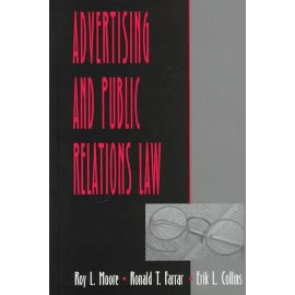Advertising and Public Relations Law (Lea's Communication Series)