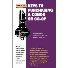 Keys to Purchasing a Condo or Co-Op (Barron's Business Keys)