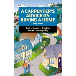 A Carpenter's Advice on Buying a Home