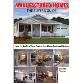Manufactured Homes: The Buyer's Guide