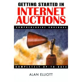 Getting Started in Internet Auctions (Getting Started in)