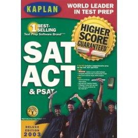 Kaplan Higher Score SAT, ACT & PSAT Deluxe 2003