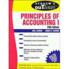 Schaum's Outline of Principles of Accounting I (Schaum's)