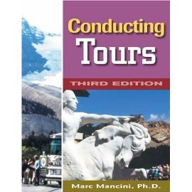 Conducting Tours: A Practical Guide
