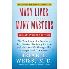 Many Lives, Many Masters : Discover the Healing Power of Future Lives through Progression Therapy