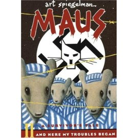 Maus II : A Survivor's Tale: And Here My Troubles Began (Maus)