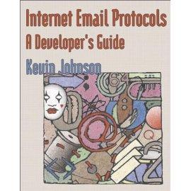 Internet Email Protocols: A Developer's Guide