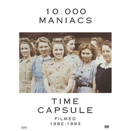 10,000 Maniacs - Time Capsule (1982-1993)