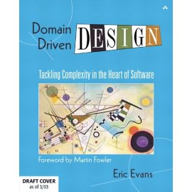 domaindriven design tackling complexity in the heart of