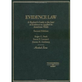 Evidence Law: A Students Guide to the Law of Evidence as Applied in American Trials