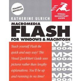 Macromedia Flash MX 2004 for Windows and Macintosh : Visual QuickStart Guide (Visual Quickstart Guides)