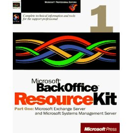 Microsoft Backoffice Resource Kit: Part 1 Microsoft Exchange (Microsoft Professional Editions)