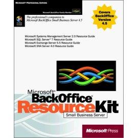 Microsoft Backoffice Small Business Server 4.5 Resource Kit