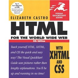 HTML for the World Wide Web with XHTML and CSS: Visual QuickStart Guide, Fifth Edition