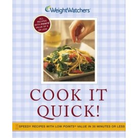 Cook It Quick! : Speedy Recipes with Low POINTS Value in 30 Minutes or Less
