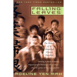 Falling Leaves : The Memoir of an Unwanted Chinese Daughter