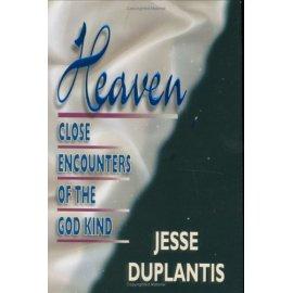 Heaven: Close Encounters of the God Kind