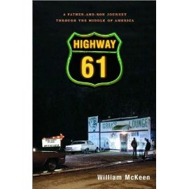Highway 61: A Father-and-Son Journey through the Middle of America