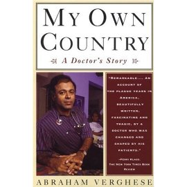 My Own Country : A Doctor's Story