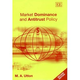 Market Dominance and Antitrust Policy