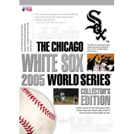 The Chicago White Sox: 2005 World Series