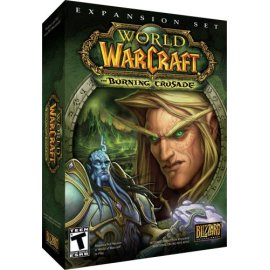 World of Warcraft Expansion: Burning Crusade