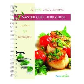 AeroGarden 970404-0000 Master Chef Herb Cookbook