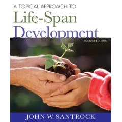 A Topical Approach to Lifespan Development (4th Edition)
