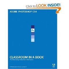Adobe Photoshop CS4 Classroom in a Book (1 Pap/Cdr Edition)