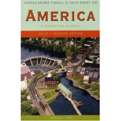 America: A Narrative History, Brief Seventh Edition, Volume 2 (7th Edition)