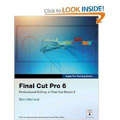 Apple Pro Training Series: Final Cut Pro 6 (1 Pap/Dvdr Edition)