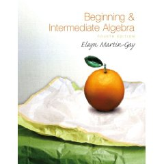 Beginning & Intermediate Algebra, 4th Edition